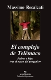 El complejo de Telémaco. Padres e hijos tras el ocaso del progenitor