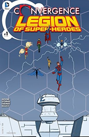 Convergence: Superboy and the Legion of Super-Heroes #1