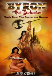 The Sorceress Queen (Byron the Barbarian #1) Book