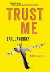 Trust Me Book by Earl Javorsky