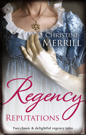 Regency Reputations (Ladies in Disgrace #1-2)
