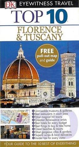 DK Eyewitness Top 10 Travel Guide Florence & Tuscany