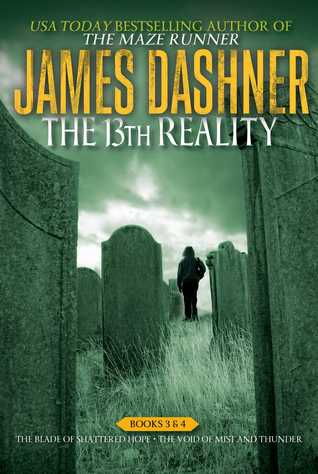 The 13th Reality: The Blade of Shattered Hope / The Void of Mist and Thunder (The 13th Reality, #3-4)
