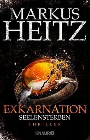 Seelensterben (Exkarnation, #2)