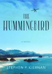The Hummingbird Book by Stephen P. Kiernan