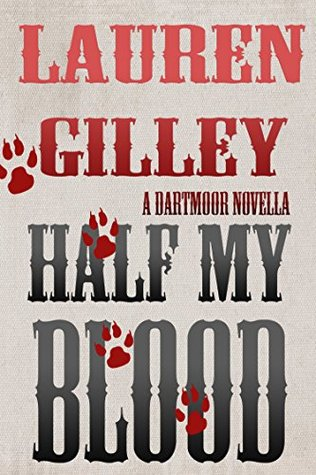 Half My Blood (Dartmoor, #2.5)