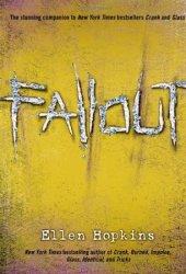 Fallout (Crank, #3)