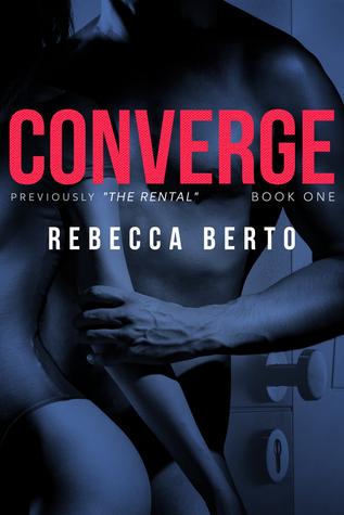 Converge (The Rental, #1)