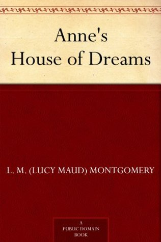 Anne's House of Dreams (Anne of Green Gables series Book 5)