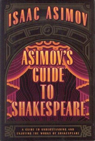 Asimov's Guide to Shakespeare, Vols. 1-2