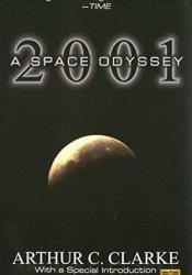 2001: A Space Odyssey (Space Odyssey, #1) Book by Arthur C. Clarke