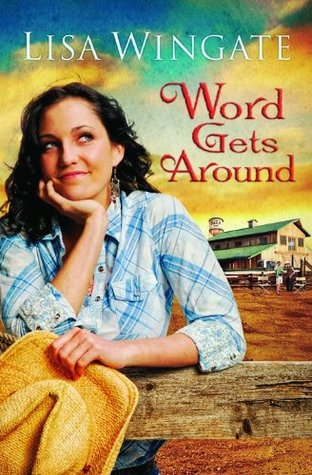 Word Gets Around (Daily, Texas #2)