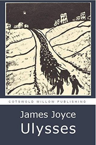 Ulysses (Illustrated): Featuring a fascinating photo diary of Joyce's Dublin and a dynamic table of all 18 chapters