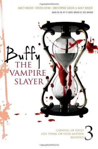 Buffy the Vampire Slayer, Vol. 3 (BTVS Collection #3)