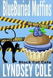 Blueburied Muffins (Black Cat Cafe #1) Book