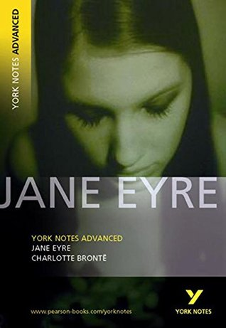 Jane Eyre: York Notes Advanced