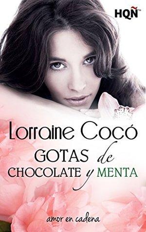 Gotas de chocolate y menta (Amor en Cadena #6)
