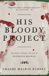His Bloody Project: Documents relating to the case of Roderick Macrae
