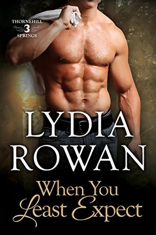 When You Least Expect (Thornehill Springs, #3)