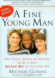 A Fine Young Man Book by Michael Gurian
