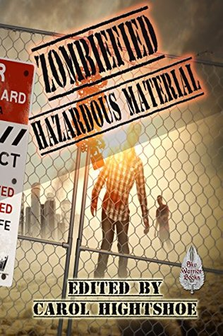 Zombiefied: Hazardous Material (Zombiefied! Book 3)
