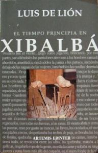 El tiempo principia en Xibalbá