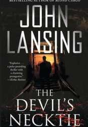The Devil's Necktie (Jack Bertolino #1) Book by John  Lansing
