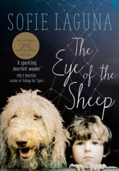 The Eye of the Sheep Book by Sofie Laguna