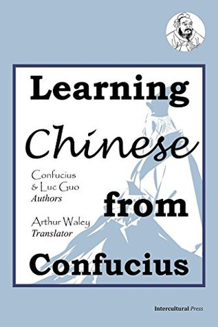 Learning Chinese from Confucius: English-Chinese Version