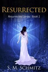 Resurrected (Resurrected #1) Pdf Book