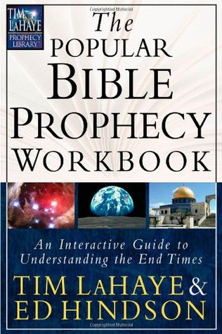 The Popular Bible Prophecy Workbook: An Interactive Guide to Understanding the End Times (Tim LaHaye Prophecy Library