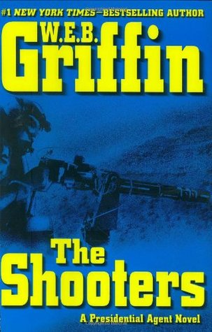 The Shooters (Presidential Agent, #4)