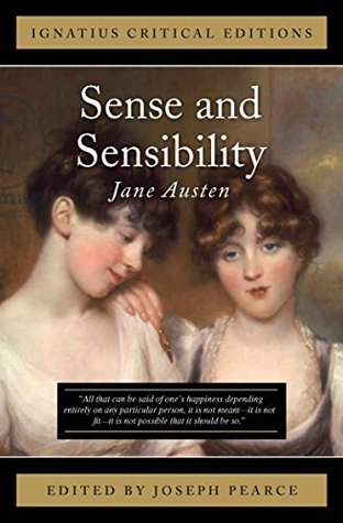 Sense and Sensibilty: Ignatius Critical Editions