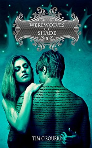 Werewolves of Shade (Part Five) (Beautiful Immortals Series Book 5)