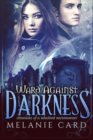 Ward Against Darkness (Chronicles of a Reluctant Necromancer #2) pdf books