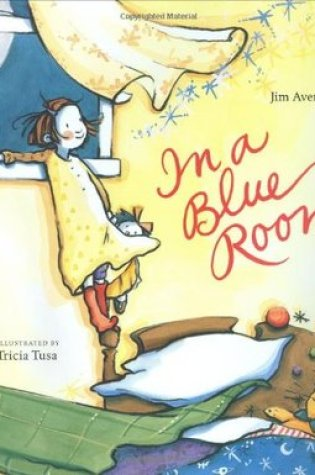 In a Blue Room PDF Book by Jim Averbeck, Tricia Tusa PDF ePub