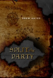 Split the Party (Spells, Swords, & Stealth, #2) Book