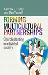 Forming Multicultural Partnerships: Church Planting in a Divided Society