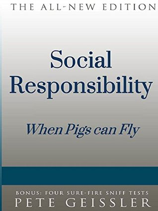 Social Responsibility: When Pigs Fly