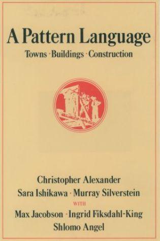 A Pattern Language: Towns, Buildings, Construction PDF Book by Christopher W. Alexander, Sara Ishikawa, Murray Silverstein, Max  Jacobson, Ingrid Fiksdahl-King, Shlomo Angel PDF ePub