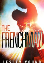 The Frenchman (Jet-setters & Jeopardy, #1) Book by Lesley  Young