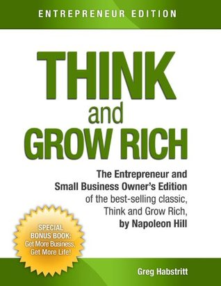 Think And Grow Rich: Entrepreneur and Small Business Owner Edition
