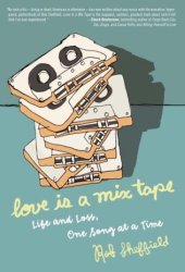 Love Is a Mix Tape Book