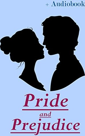 Pride and Prejudice (+Audiobook): With 5 Similarly Great Novels