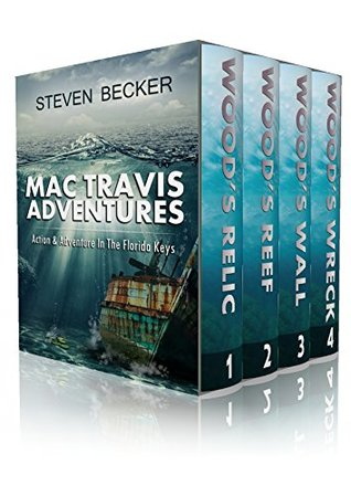 Mac Travis Adventures: The First Four (Mac Travis Adventures #1-4)