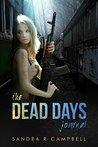 The Dead Days Journal: Volume 1
