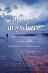 Almost Anywhere by Krista Schlyer