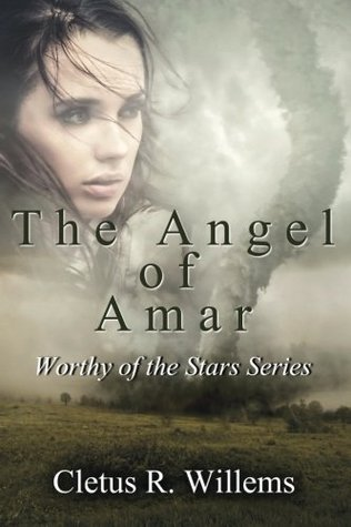 The Angel of Amar (Worthy of the Stars #2)