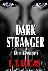 Dark Stranger: The Dream (The Children of the Gods, #1) Book