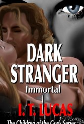 Dark Stranger Immortal (The Children of the Gods, #3) Book